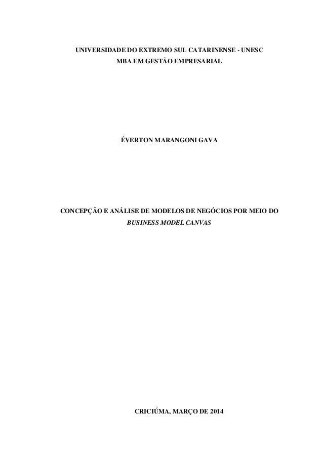 UNIVERSIDADE DO EXTREMO SUL CATARINENSE - UNESC MBA EM GESTÃO EMPRESARIAL  ÉVERTON MARANGONI GAVA  CONCEPÇÃO E ANÁLISE DE ...
