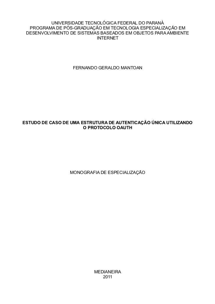UNIVERSIDADE TECNOLÓGICA FEDERAL DO PARANÁ  PROGRAMA DE PÓS-GRADUAÇÃO EM TECNOLOGIA ESPECIALIZAÇÃO EM DESENVOLVIMENTO DE S...