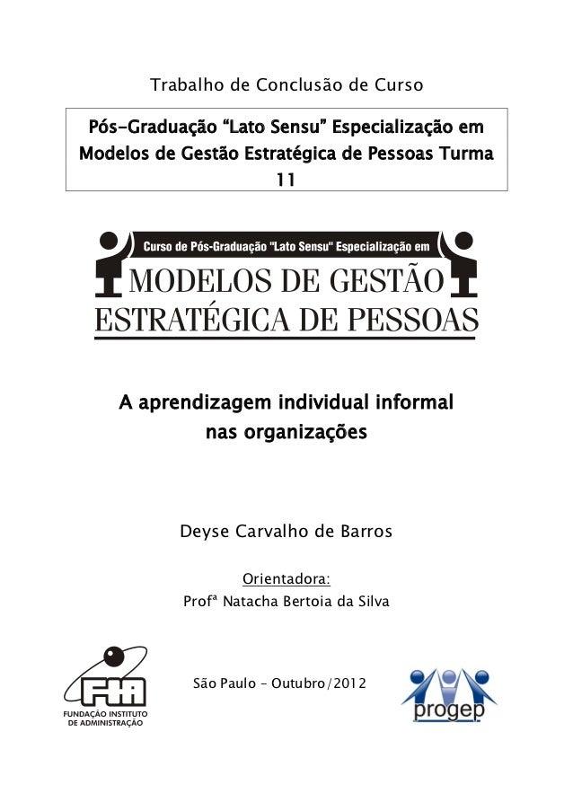 """Trabalho de Conclusão de Curso Pós-Graduação """"Lato Sensu"""" Especialização emModelos de Gestão Estratégica de Pessoas Turma ..."""