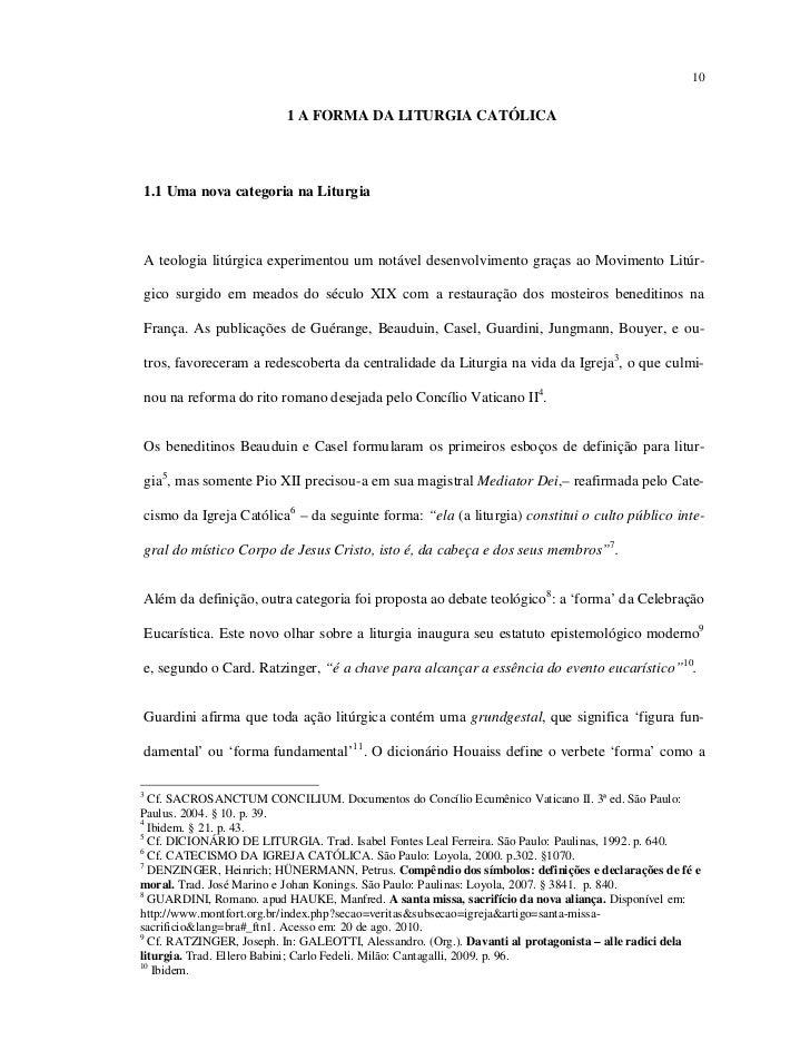 10                          1 A FORMA DA LITURGIA CATÓLICA1.1 Uma nova categoria na LiturgiaA teologia litúrgica experimen...