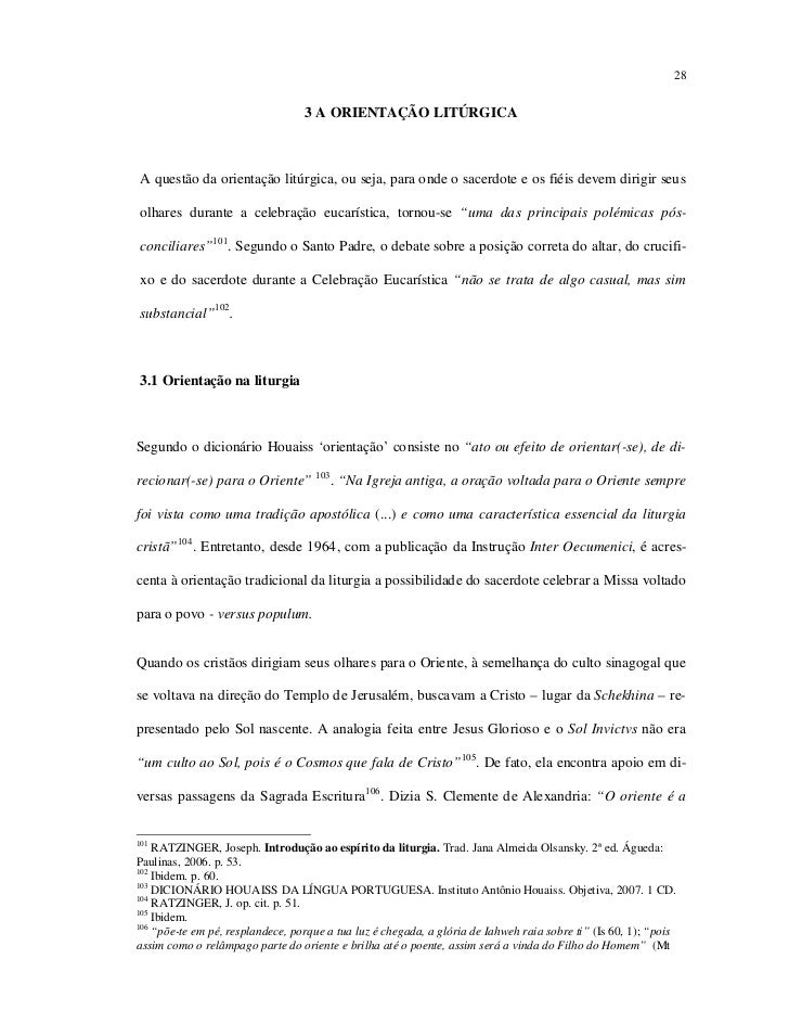 28                                  3 A ORIENTAÇÃO LITÚRGICAA questão da orientação litúrgica, ou seja, para onde o sacerd...