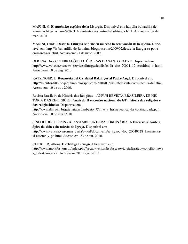 40MARINI, G. El auténtico espíritu de la Liturgia. Disponível em: http://la-buhardilla-de-jeronimo.blogspot.com/2009/11/el...