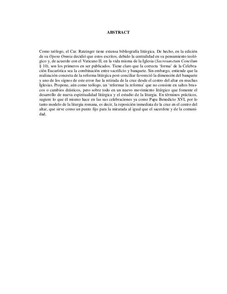 ABSTRACTComo teólogo, el Car. Ratzinger tiene extensa bibliografía litúrgica. De hecho, en la ediciónde su Opera Omnia dec...