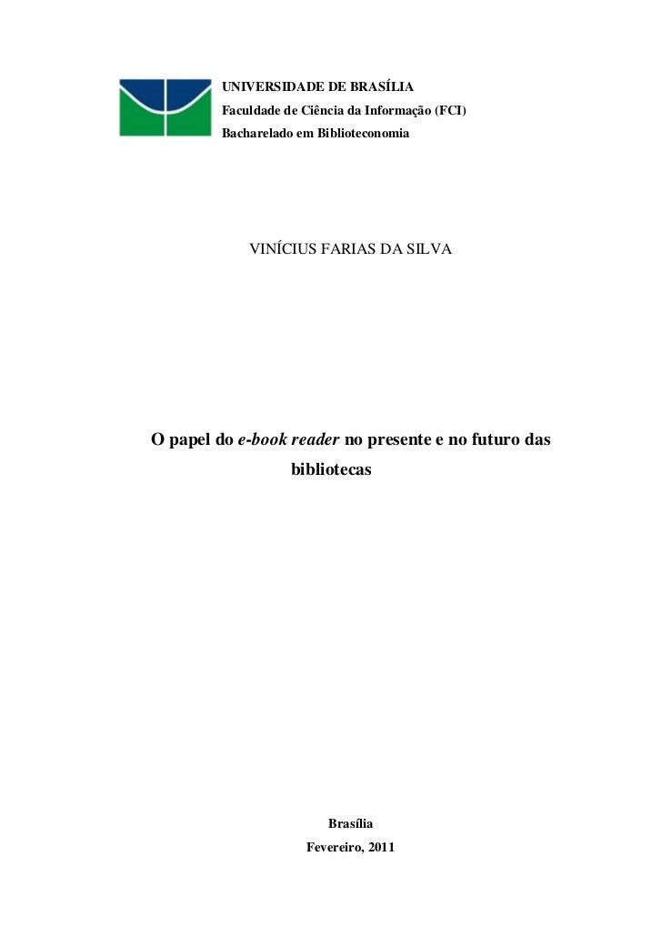 UNIVERSIDADE DE BRASÍLIA         Faculdade de Ciência da Informação (FCI)         Bacharelado em Biblioteconomia          ...
