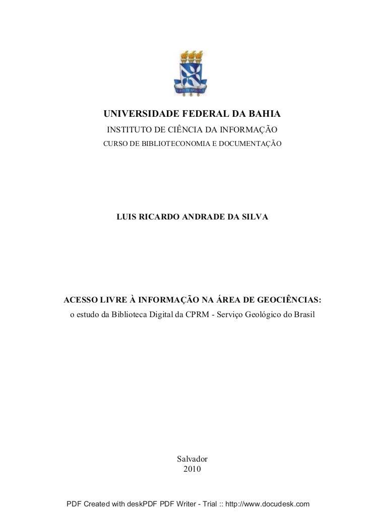 UNIVERSIDADE FEDERAL DA BAHIA           INSTITUTO DE CIÊNCIA DA INFORMAÇÃO          CURSO DE BIBLIOTECONOMIA E DOCUMENTAÇÃ...