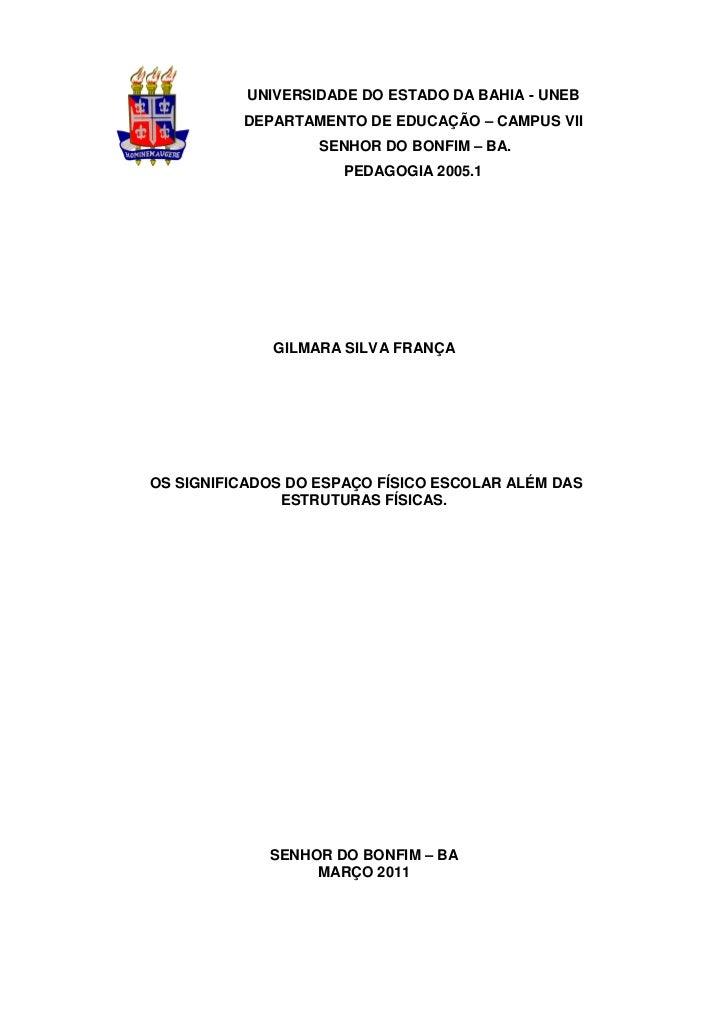 0           UNIVERSIDADE DO ESTADO DA BAHIA - UNEB          DEPARTAMENTO DE EDUCAÇÃO – CAMPUS VII                   SENHOR...