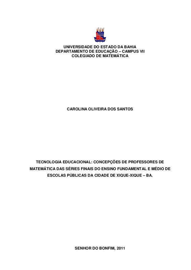 0              UNIVERSIDADE DO ESTADO DA BAHIA           DEPARTAMENTO DE EDUCAÇÃO – CAMPUS VII                  COLEGIADO ...