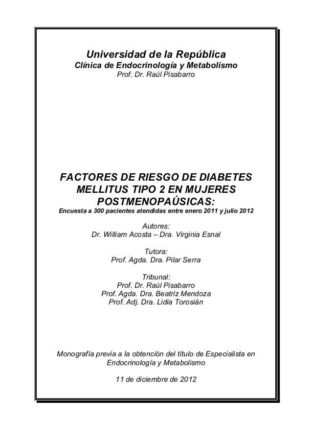 Universidad de la República     Clínica de Endocrinología y Metabolismo                   Prof. Dr. Raúl PisabarroFACTORES...