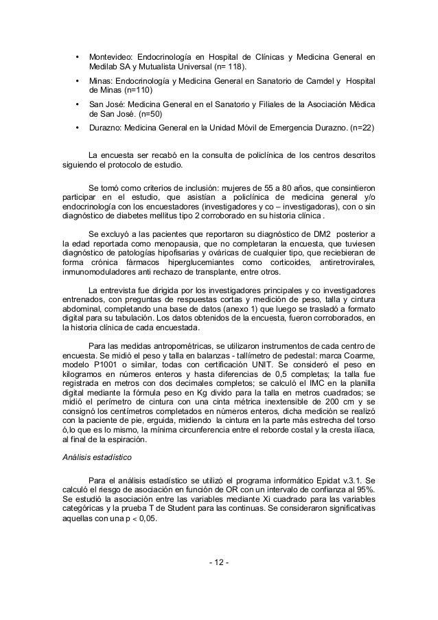 •   Montevideo: Endocrinología en Hospital de Clínicas y Medicina General en       Medilab SA y Mutualista Universal (n= 1...