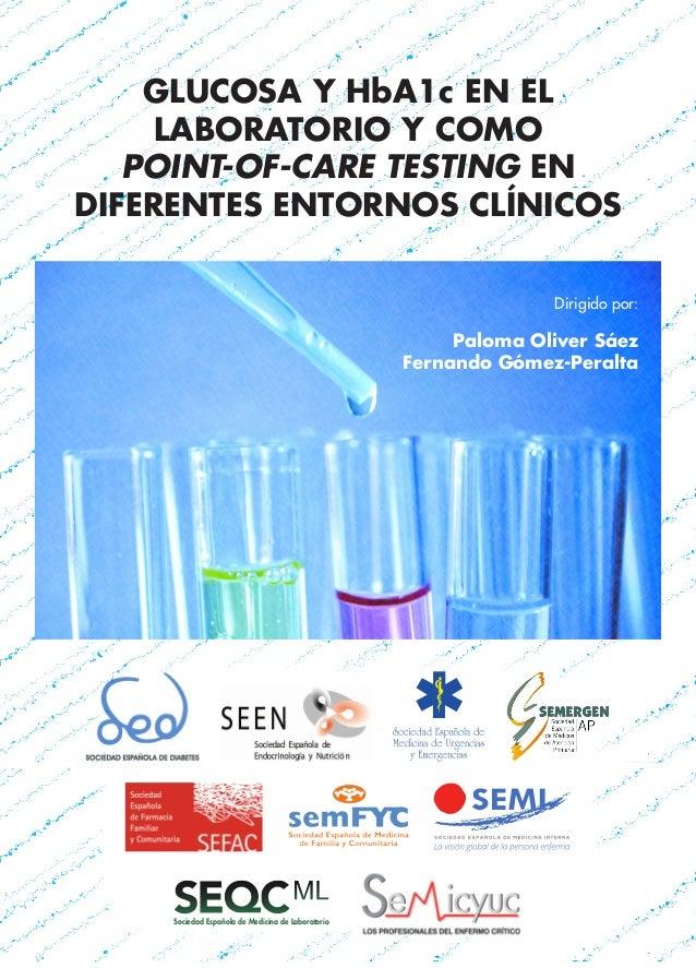 Sociedad Española de Medicina de Laboratorio GLUCOSA Y HbA1c EN EL LABORATORIO Y COMO POINT-OF-CARE TESTING EN DIFERENTES ...
