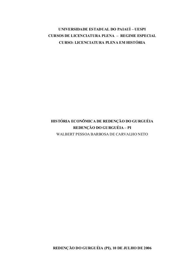 UNIVERSIDADE ESTADUAL DO PAIAUÍ – UESPI CURSOS DE LICENCIATURA PLENA – REGIME ESPECIAL CURSO: LICENCIATURA PLENA EM HISTÓR...