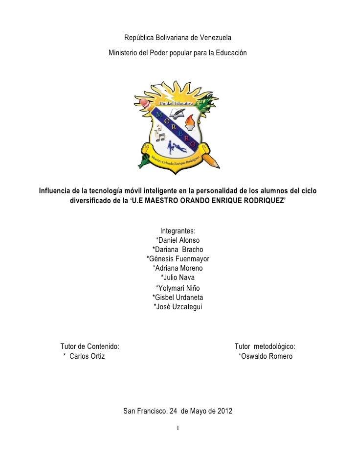 República Bolivariana de Venezuela                      Ministerio del Poder popular para la EducaciónInfluencia de la tec...