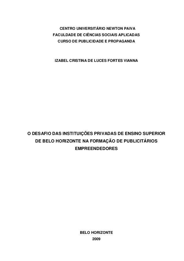 CENTRO UNIVERSITÁRIO NEWTON PAIVA FACULDADE DE CIÊNCIAS SOCIAIS APLICADAS CURSO DE PUBLICIDADE E PROPAGANDA IZABEL CRISTIN...
