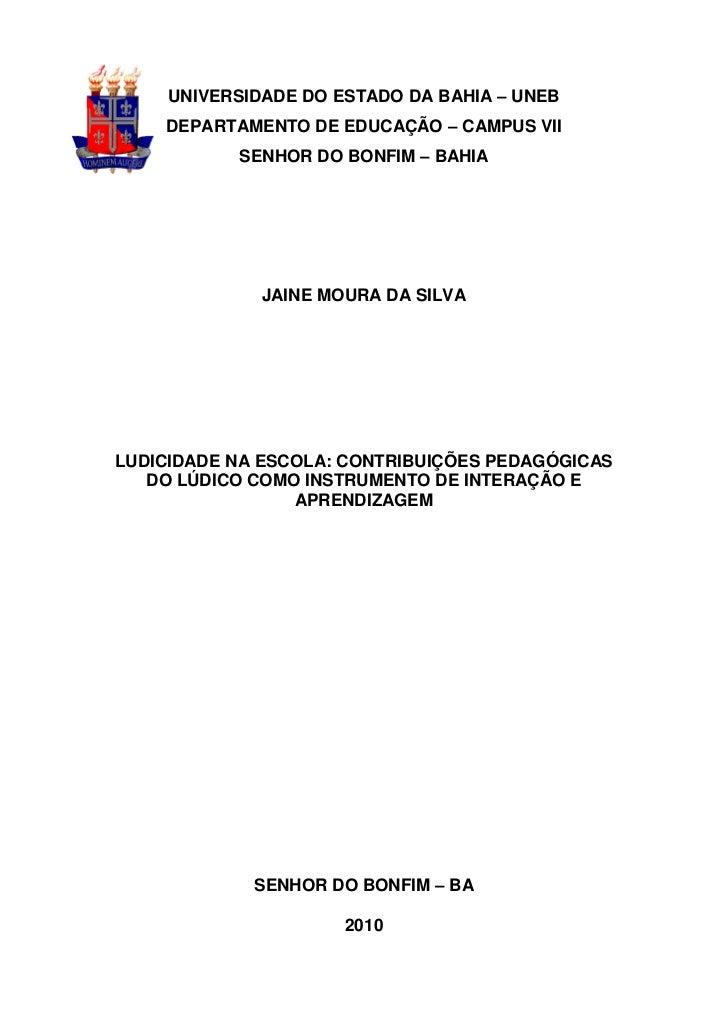0     UNIVERSIDADE DO ESTADO DA BAHIA – UNEB    DEPARTAMENTO DE EDUCAÇÃO – CAMPUS VII           SENHOR DO BONFIM – BAHIA  ...