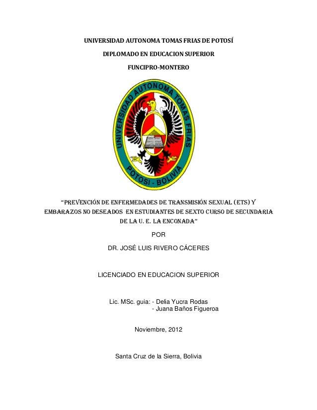 UNIVERSIDAD AUTONOMA TOMAS FRIAS DE POTOSÍ                DIPLOMADO EN EDUCACION SUPERIOR                        FUNCIPRO-...