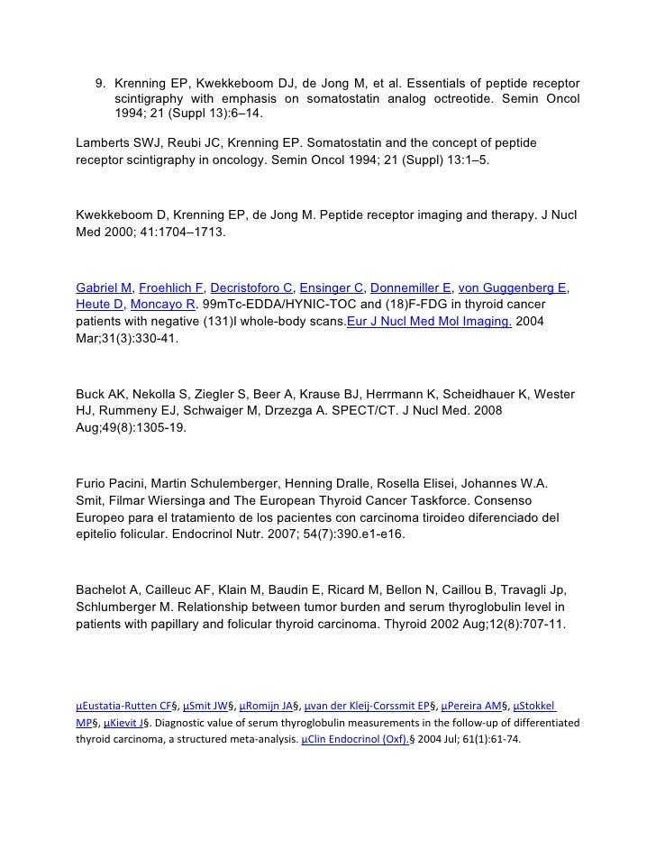 9. Krenning EP, Kwekkeboom DJ, de Jong M, et al. Essentials of peptide receptor      scintigraphy with emphasis on somatos...