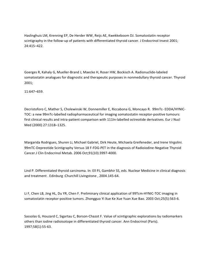Haslinghuis LM, Krenning EP, De Herder WW, Reijs AE, Kwekkeboom DJ. Somatostatin receptorscintigraphy in the follow-up of ...