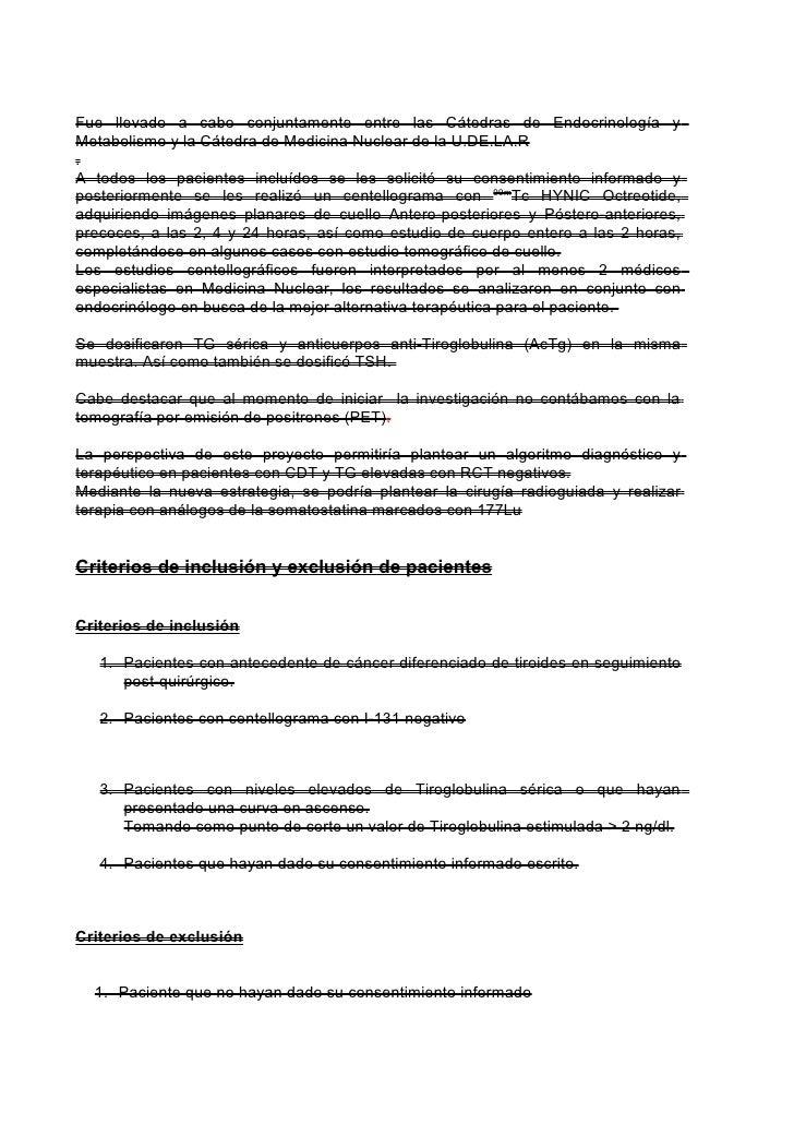 Fue llevado a cabo conjuntamente entre las Cátedras de Endocrinología yMetabolismo y la Cátedra de Medicina Nuclear de la ...
