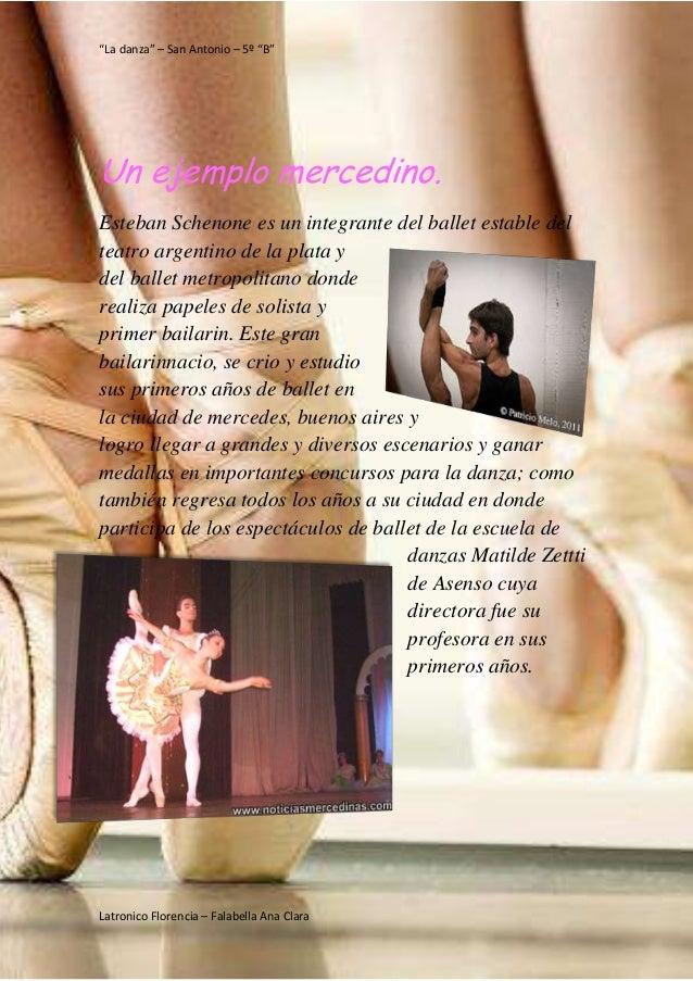 """""""La danza"""" – San Antonio – 5º """"B"""" Latronico Florencia – Falabella Ana Clara Un ejemplo mercedino. Esteban Schenone es un i..."""