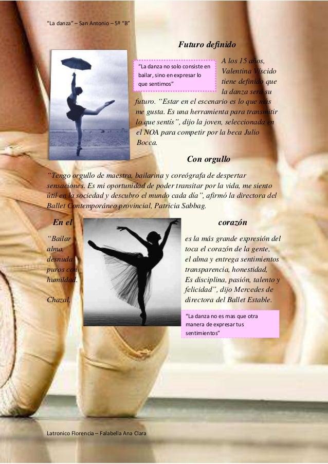 """""""La danza"""" – San Antonio – 5º """"B"""" Latronico Florencia – Falabella Ana Clara """"La danza no solo consiste en bailar, sino en ..."""