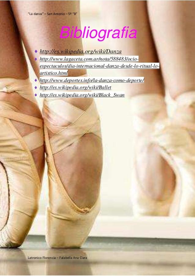 """""""La danza"""" – San Antonio – 5º """"B"""" Latronico Florencia – Falabella Ana Clara Bibliografia http://es.wikipedia.org/wiki/Danz..."""