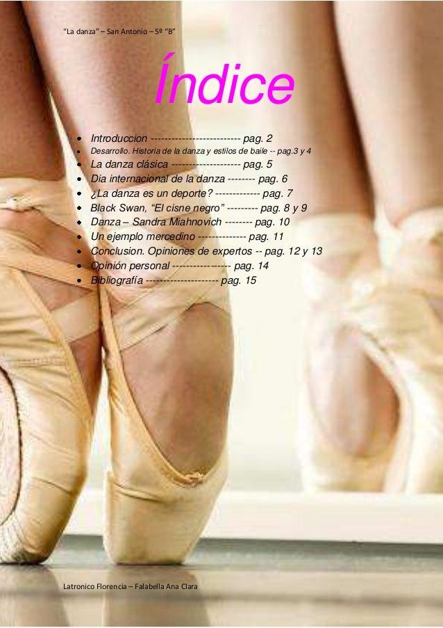 """""""La danza"""" – San Antonio – 5º """"B"""" Latronico Florencia – Falabella Ana Clara Índice Introduccion --------------------------..."""