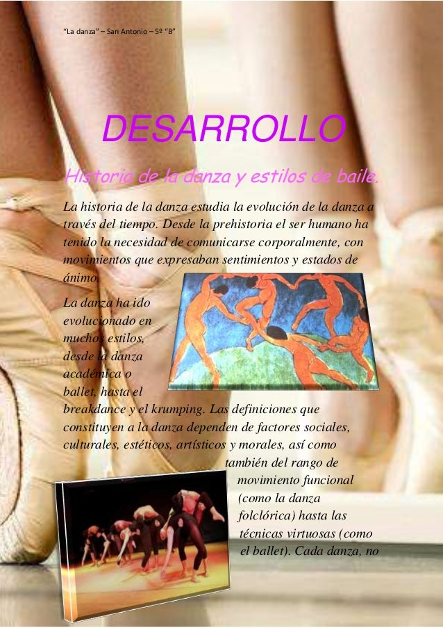 """""""La danza"""" – San Antonio – 5º """"B"""" Latronico Florencia – Falabella Ana Clara DESARROLLO Historia de la danza y estilos de b..."""