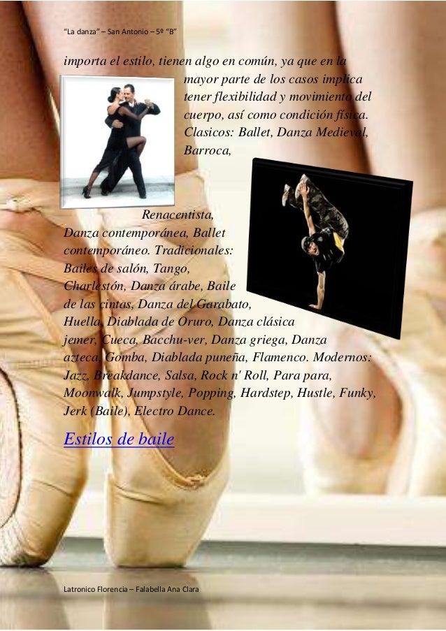"""""""La danza"""" – San Antonio – 5º """"B"""" Latronico Florencia – Falabella Ana Clara importa el estilo, tienen algo en común, ya qu..."""