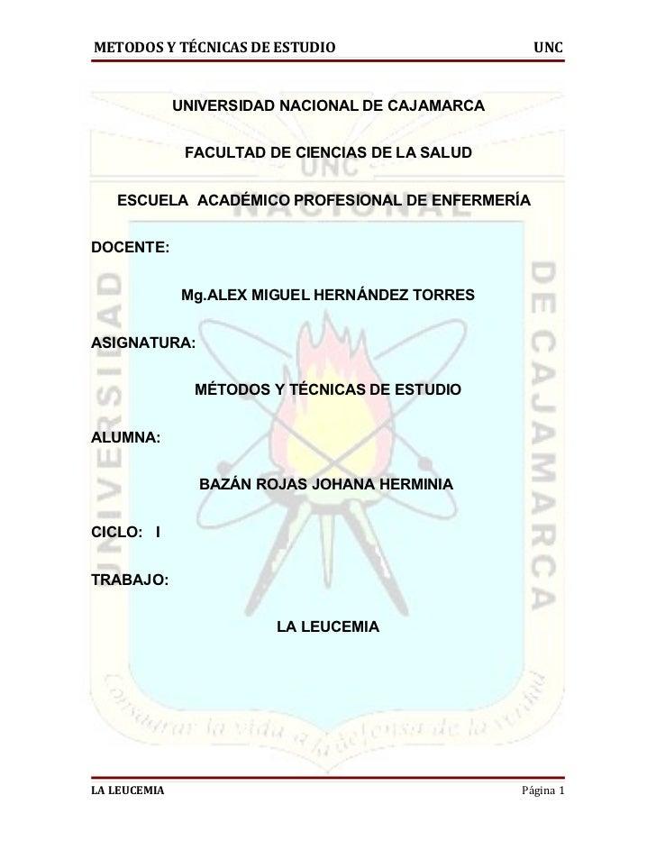METODOS Y TÉCNICAS DE ESTUDIO                       UNC              UNIVERSIDAD NACIONAL DE CAJAMARCA               FACUL...
