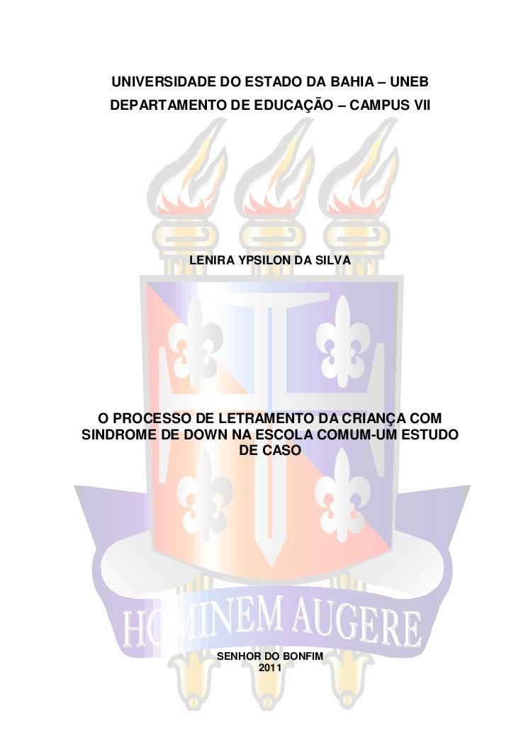 0   UNIVERSIDADE DO ESTADO DA BAHIA – UNEB   DEPARTAMENTO DE EDUCAÇÃO – CAMPUS VII            LENIRA YPSILON DA SILVA  O P...