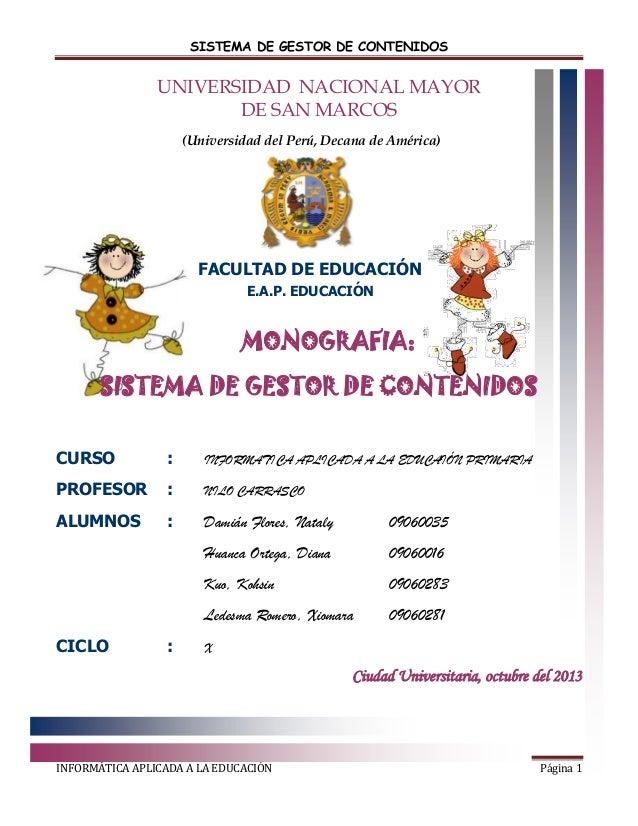 SISTEMA DE GESTOR DE CONTENIDOS  UNIVERSIDAD NACIONAL MAYOR DE SAN MARCOS (Universidad del Perú, Decana de América)  FACUL...
