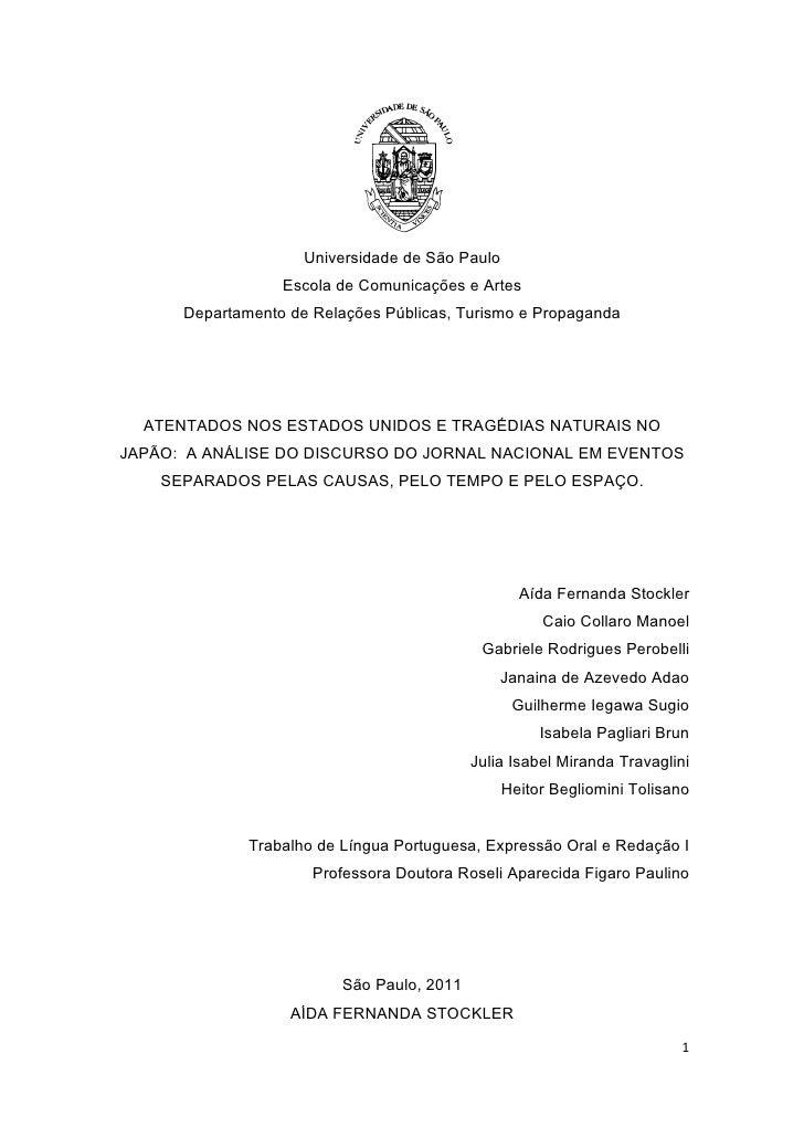 Universidade de São Paulo                  Escola de Comunicações e Artes      Departamento de Relações Públicas, Turismo ...