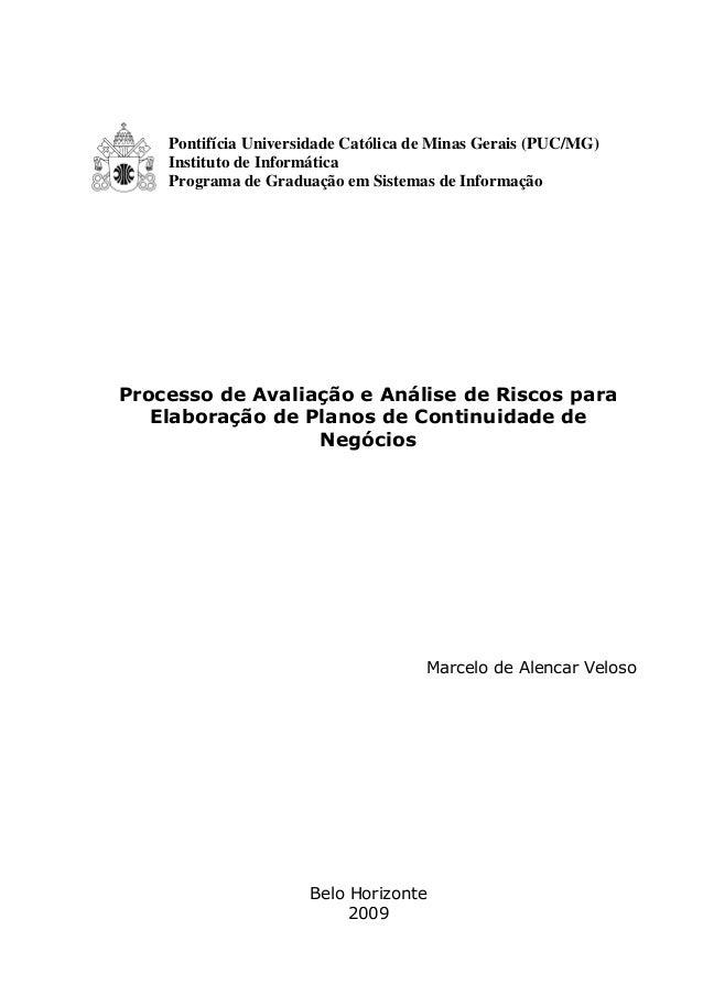 Pontifícia Universidade Católica de Minas Gerais (PUC/MG) Instituto de Informática Programa de Graduação em Sistemas de In...