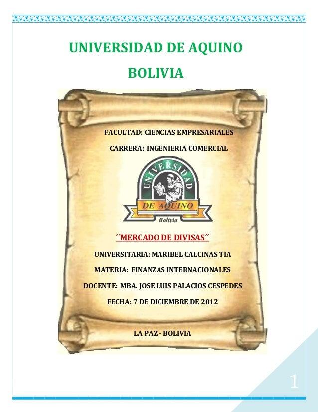 UNIVERSIDAD DE AQUINO            BOLIVIA      FACULTAD: CIENCIAS EMPRESARIALES       CARRERA: INGENIERIA COMERCIAL        ...