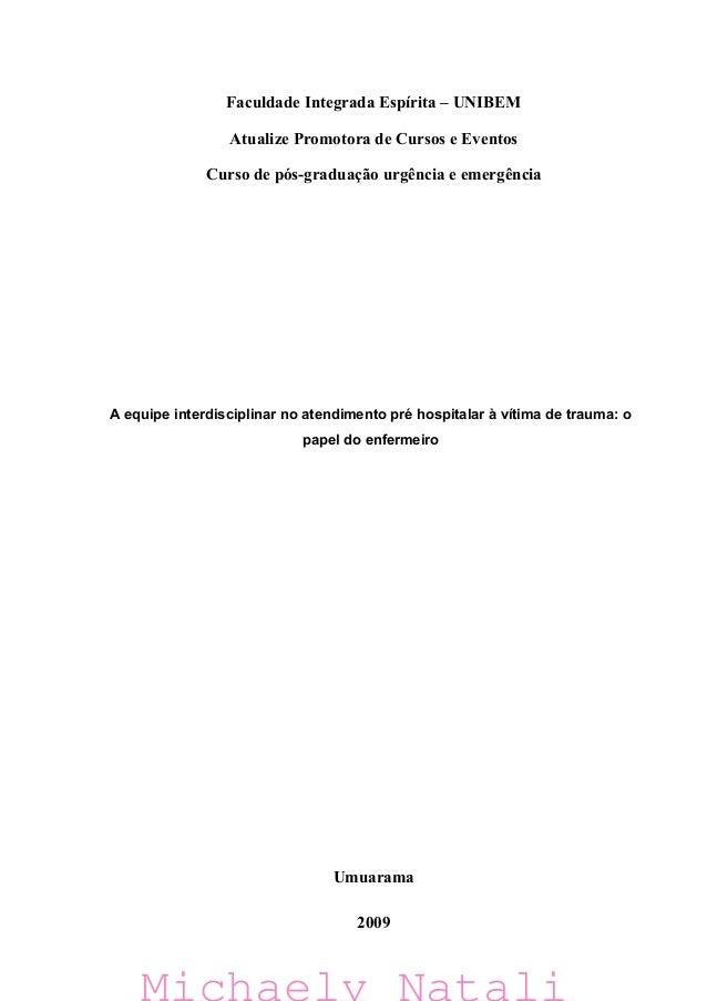 Faculdade Integrada Espírita – UNIBEM                 Atualize Promotora de Cursos e Eventos              Curso de pós-gra...