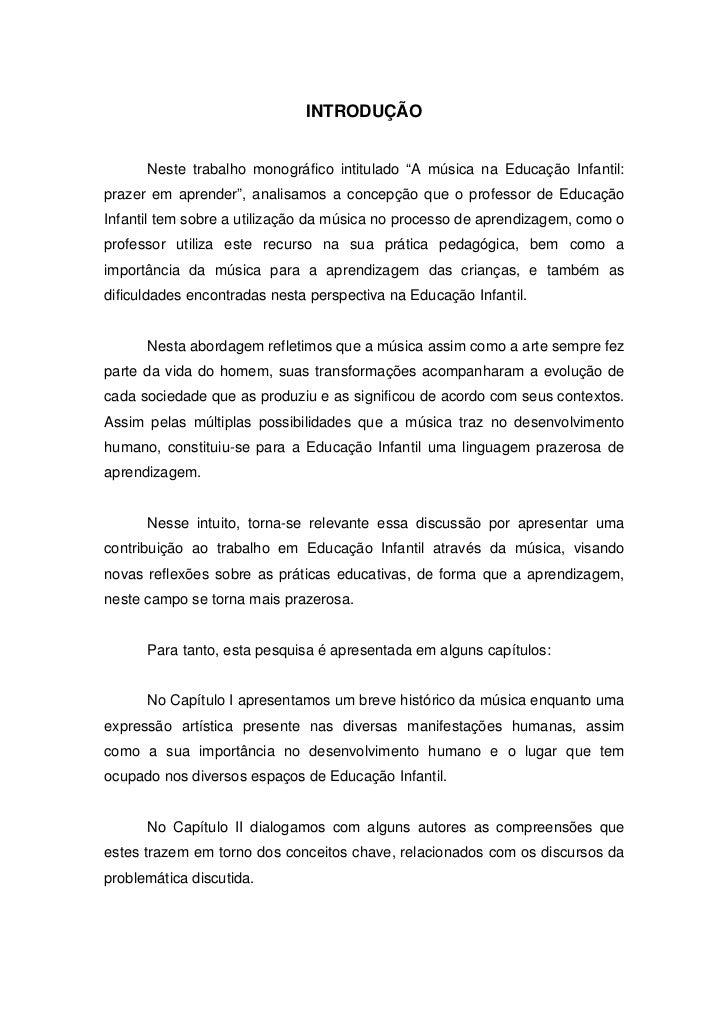 """10                              INTRODUÇÃO      Neste trabalho monográfico intitulado """"A música na Educação Infantil:praze..."""