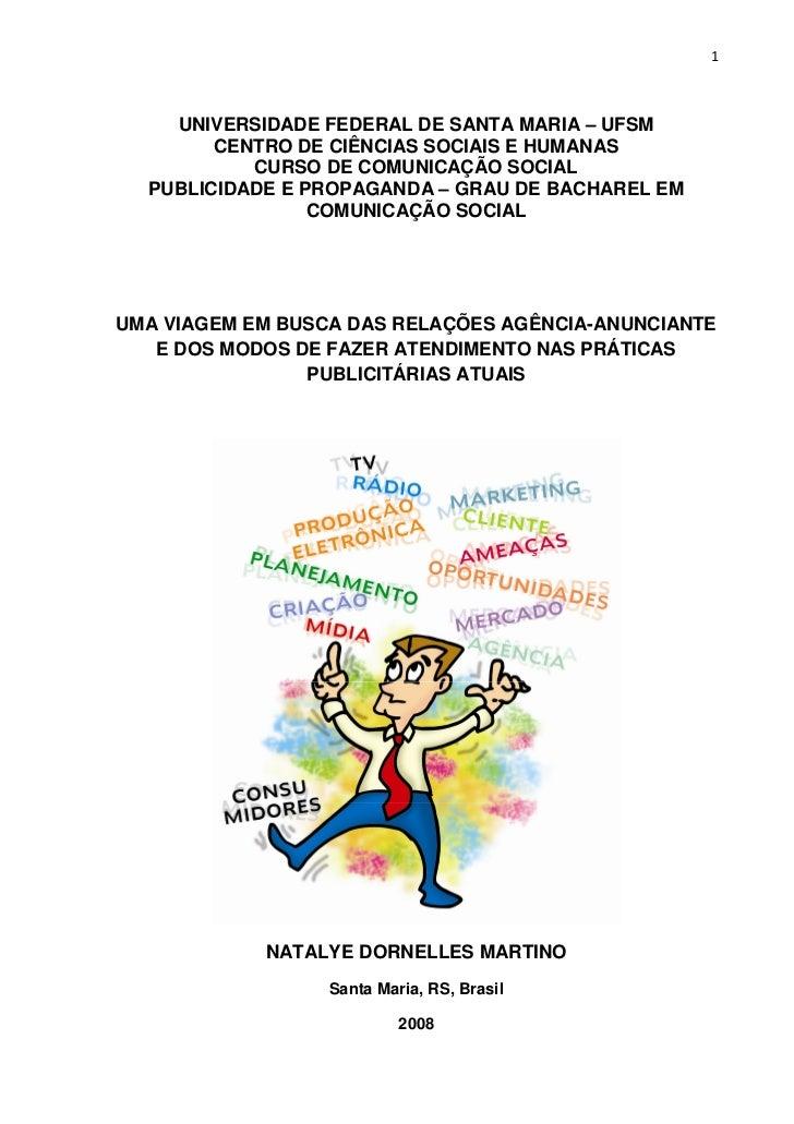 1        UNIVERSIDADE FEDERAL DE SANTA MARIA – UFSM         CENTRO DE CIÊNCIAS SOCIAIS E HUMANAS            CURSO DE COMUN...