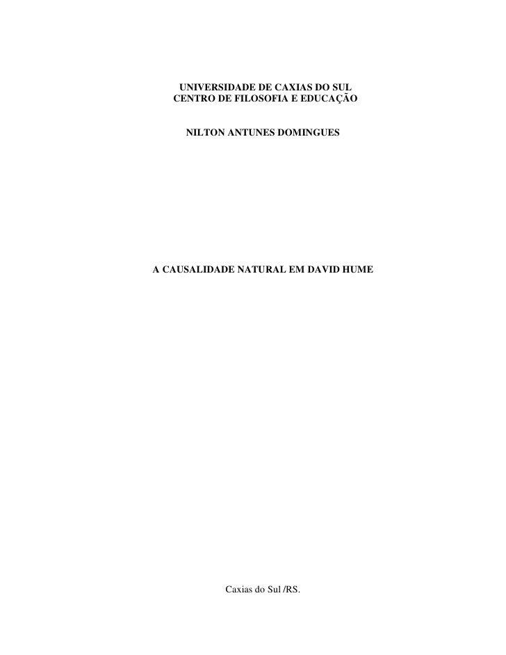 UNIVERSIDADE DE CAXIAS DO SUL    CENTRO DE FILOSOFIA E EDUCAÇÃO        NILTON ANTUNES DOMINGUES     A CAUSALIDADE NATURAL ...