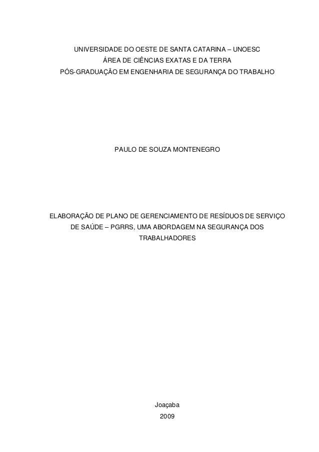 UNIVERSIDADE DO OESTE DE SANTA CATARINA – UNOESC  ÁREA DE CIÊNCIAS EXATAS E DA TERRA  PÓS-GRADUAÇÃO EM ENGENHARIA DE SEGUR...
