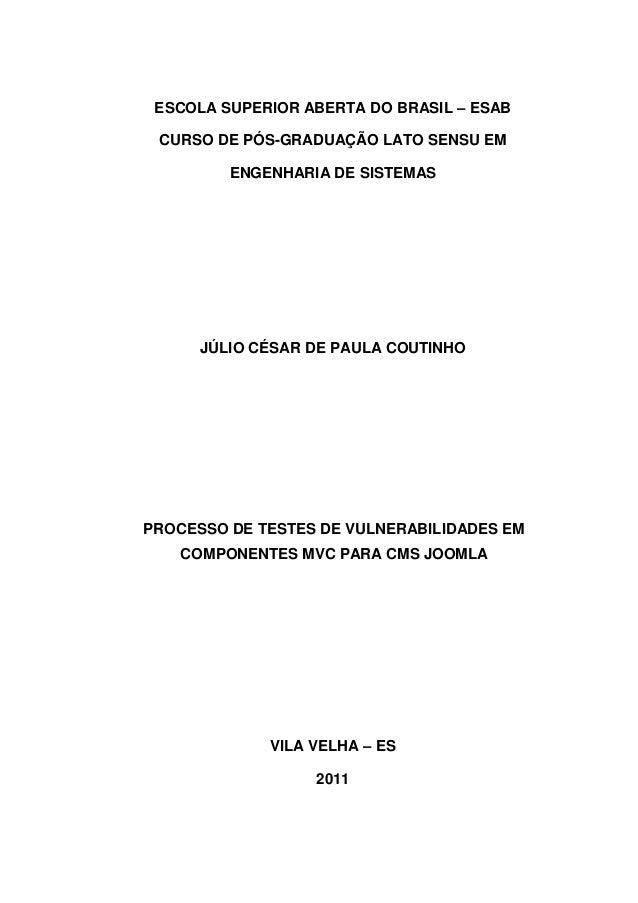 ESCOLA SUPERIOR ABERTA DO BRASIL – ESAB CURSO DE PÓS-GRADUAÇÃO LATO SENSU EM ENGENHARIA DE SISTEMAS JÚLIO CÉSAR DE PAULA C...