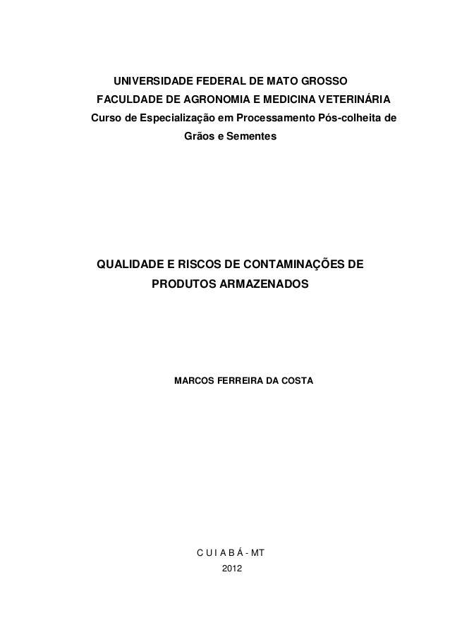 UNIVERSIDADE FEDERAL DE MATO GROSSO FACULDADE DE AGRONOMIA E MEDICINA VETERINÁRIACurso de Especialização em Processamento ...