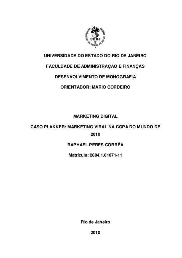 UNIVERSIDADE DO ESTADO DO RIO DE JANEIRO  FACULDADE DE ADMINISTRAÇÃO E FINANÇAS  DESENVOLVIMENTO DE MONOGRAFIA  ORIENTADOR...
