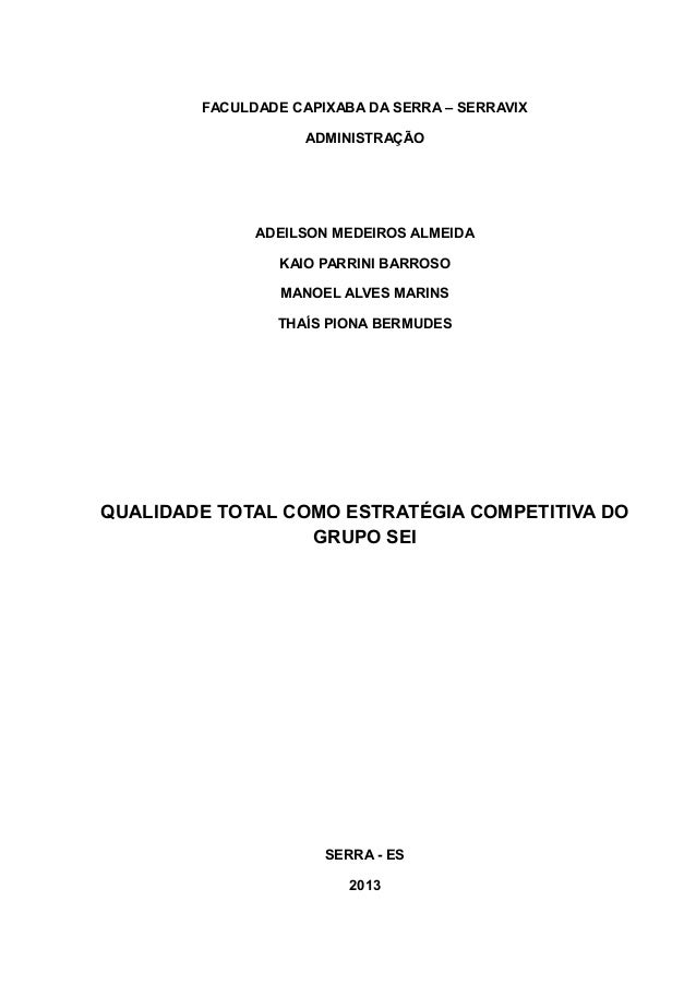 FACULDADE CAPIXABA DA SERRA – SERRAVIX  ADMINISTRAÇÃO  ADEILSON MEDEIROS ALMEIDA  KAIO PARRINI BARROSO  MANOEL ALVES MARIN...