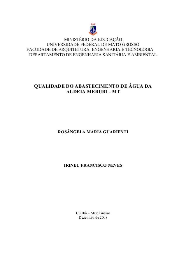 MINISTÉRIO DA EDUCAÇÃO UNIVERSIDADE FEDERAL DE MATO GROSSO FACUDADE DE ARQUITETURA, ENGENHARIA E TECNOLOGIA DEPARTAMENTO D...