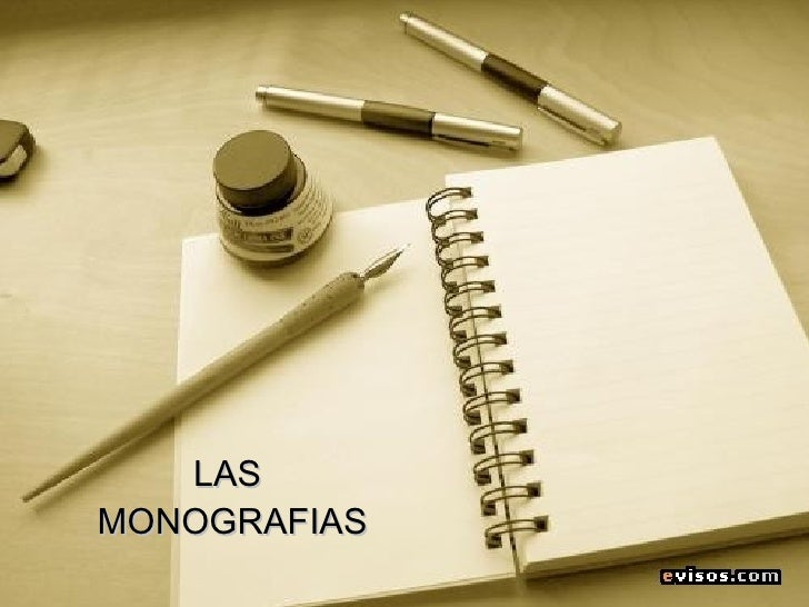 LAS  MONOGRAFIAS