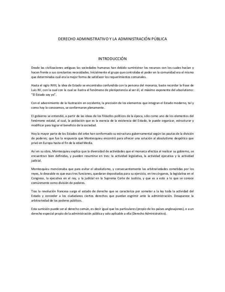 DERECHO ADMINISTRATIVO Y LA ADMINISTRACIÓN PÚBLICA                                                   INTRODUCCIÓNDesde las...