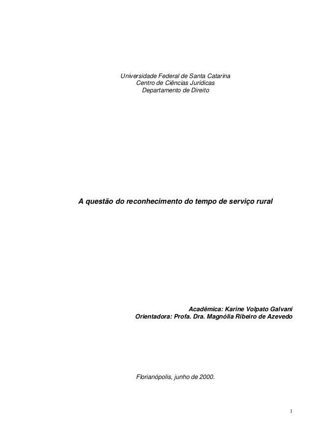 1 Universidade Federal de Santa Catarina Centro de Ciências Jurídicas Departamento de Direito A questão do reconhecimento ...