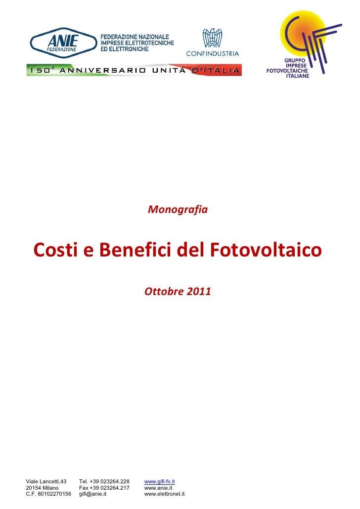 Monografia  Costi e Benefici del Fotovoltaico                                          Ottobre 2011Viale Lancetti,43   Tel...