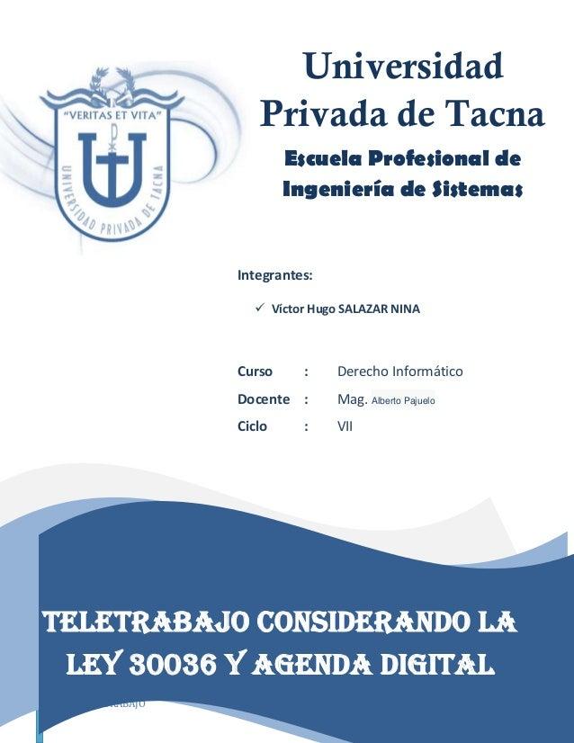 TELETRABAJO Página 1 Tributación On Line y sus perspectivas Universidad Privada de Tacna Escuela Profesional de Ingeniería...