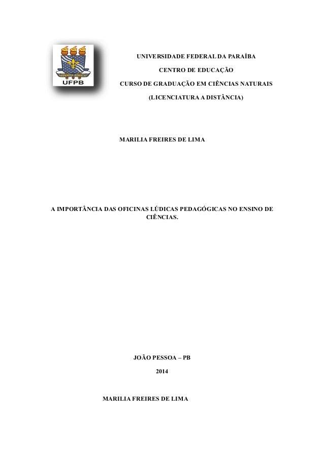 UNIVERSIDADE FEDERAL DA PARAÍBA CENTRO DE EDUCAÇÃO CURSO DE GRADUAÇÃO EM CIÊNCIAS NATURAIS (LICENCIATURAA DISTÂNCIA) MARIL...